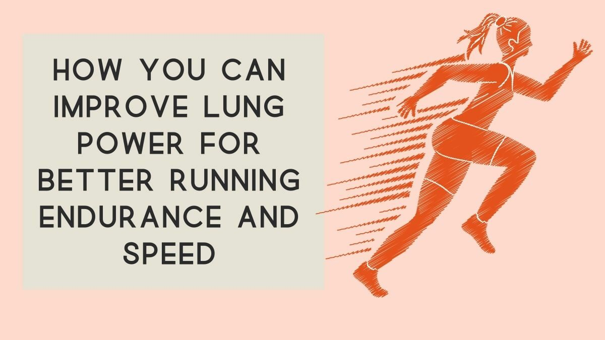 improve lung power